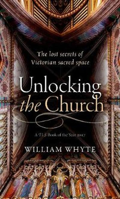 Unlocking the Church - William Whyte