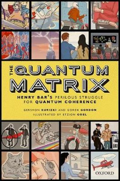 The Quantum Matrix - Gershon Kurizki