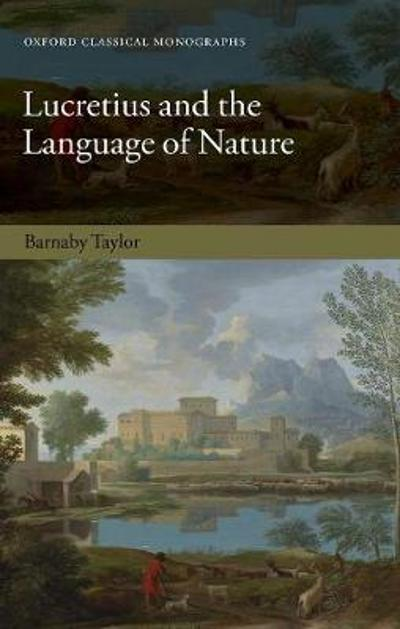 Lucretius and the Language of Nature - Barnaby Taylor