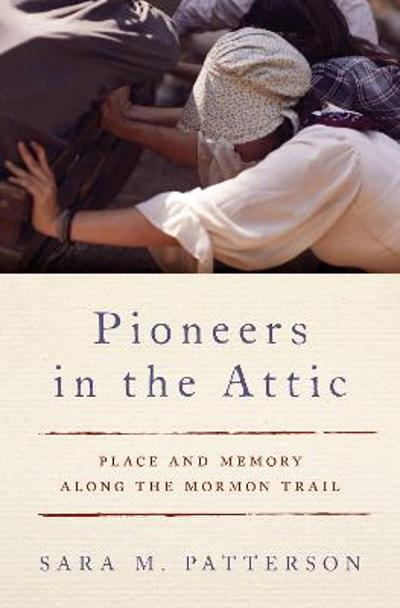 Pioneers in the Attic - Sara M. Patterson