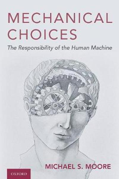 Mechanical Choices - Michael S. Moore