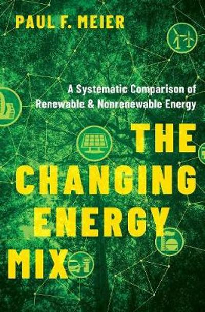 The Changing Energy Mix - Paul Meier