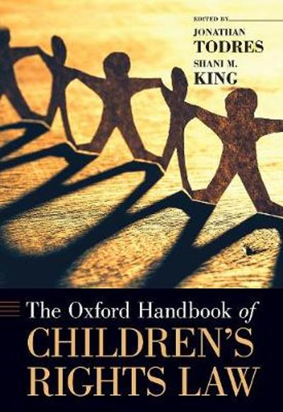 The Oxford Handbook of Children's Rights Law - Jonathan Todres
