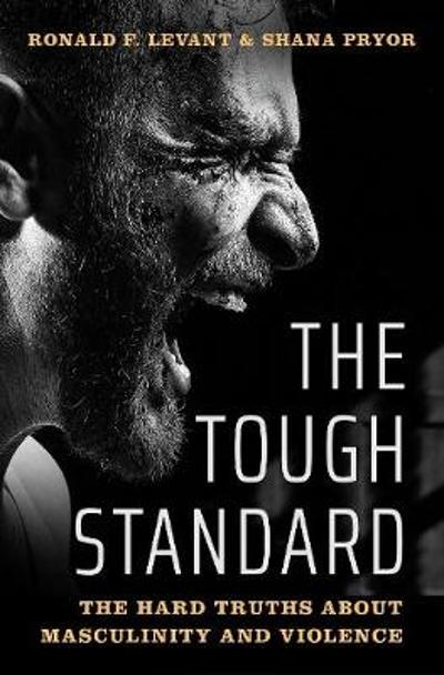 The Tough Standard - Ronald F. Levant