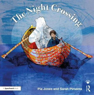The Night Crossing - Pia Jones