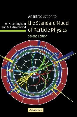 An Introduction to the Standard Model of Particle Physics - W. N. Cottingham