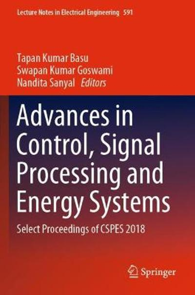 Advances in Control, Signal Processing and Energy Systems - Tapan Kumar Basu
