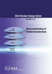 Decommissioning of Particle Accelerators - IAEA