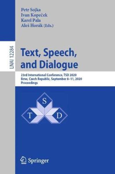 Text, Speech, and Dialogue - Petr Sojka