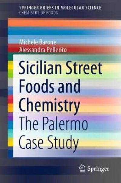 Sicilian Street Foods and Chemistry - Michele Barone
