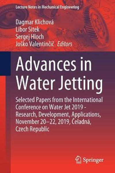 Advances in Water Jetting - Dagmar Klichova