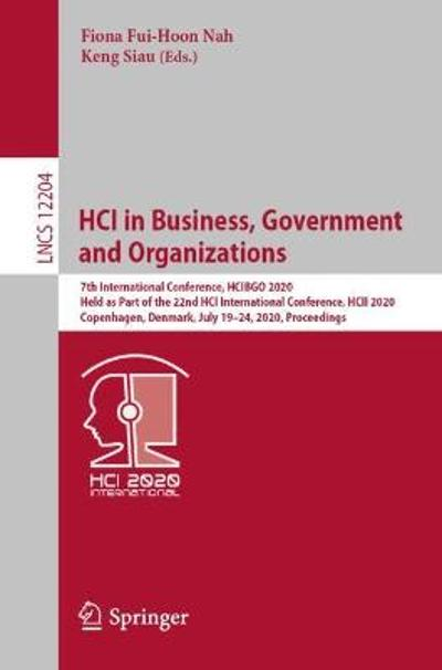 HCI in Business, Government and Organizations - Fiona Fui-Hoon Nah