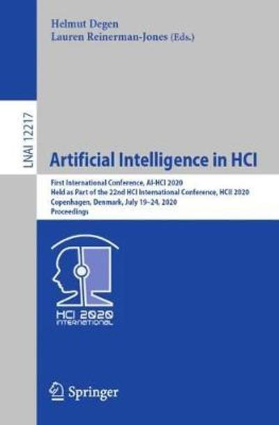 Artificial Intelligence in HCI - Helmut Degen