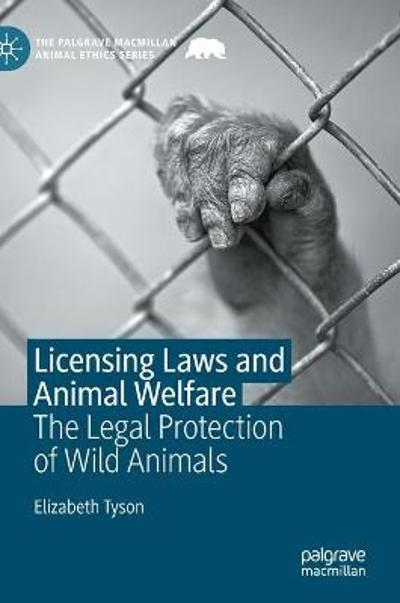 Licensing Laws and Animal Welfare - Elizabeth Tyson