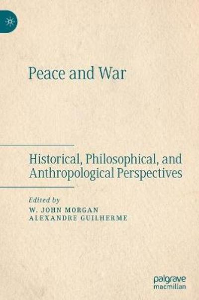 Peace and War - W. John Morgan