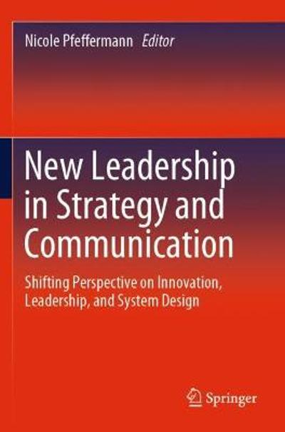 New Leadership in Strategy and Communication - Nicole Pfeffermann