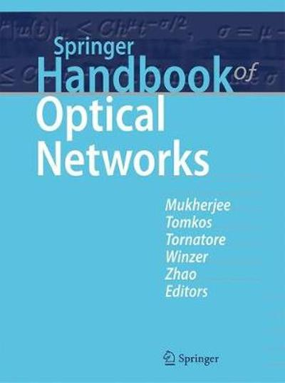 Springer Handbook of Optical Networks - Biswanath Mukherjee
