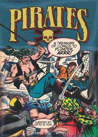 Pirates: A Treasure of Comics to Plunder, Arrr! - Wally Wood