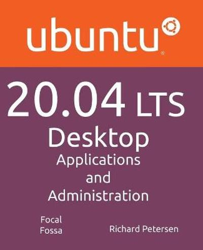 Ubuntu 20.04 LTS Desktop - Richard Petersen