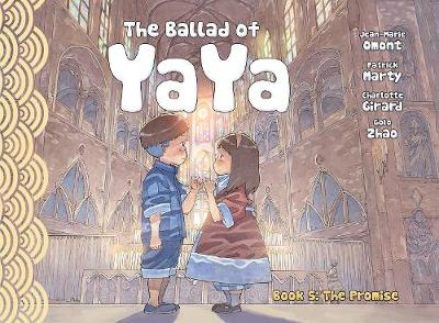 The Ballad of Yaya Book 5 - Patrick Marty