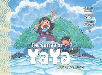 The Ballad of Yaya Book 4 - Patrick Marty