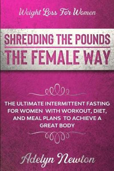 Weight Loss For Women - Adelyn Newton