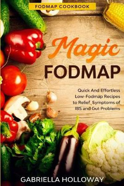 Fodmap Cookbook - Gabriella Holloway