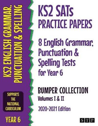 KS2 SATs Practice Papers 8 English Grammar, Punctuation and Spelling Tests for Year 6 Bumper Collection - STP Books