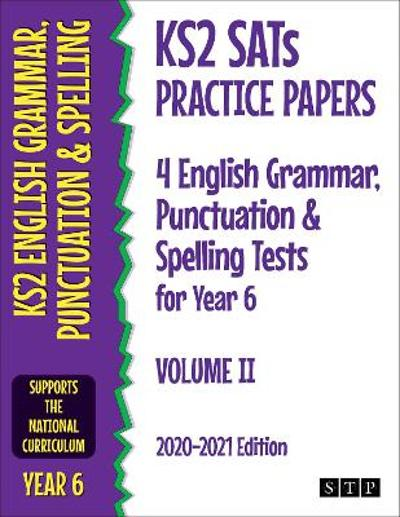 KS2 SATs Practice Papers 4 English Grammar, Punctuation and Spelling Tests for Year 6 - STP Books