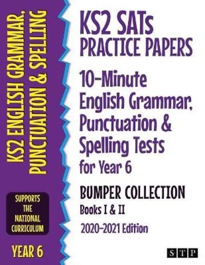 KS2 SATs Practice Papers 10-Minute English Grammar, Punctuation and Spelling Tests for Year 6 Bumper Collection - STP Books