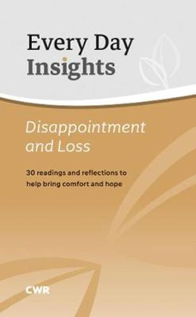 Every Day Insights: Disappointment & Loss - Claire Musters