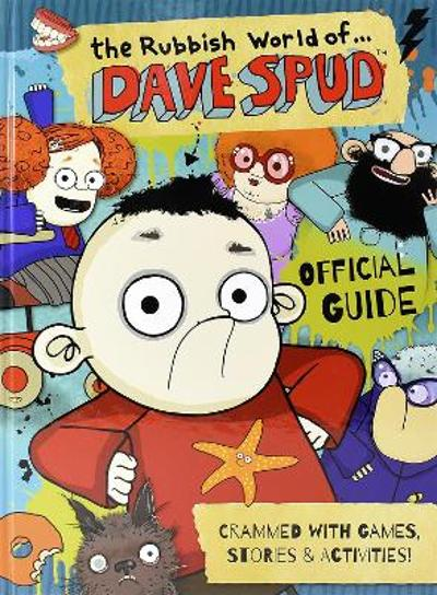 The Rubbish World of.... Dave Spud (Official Guide) - Dan Metcalf
