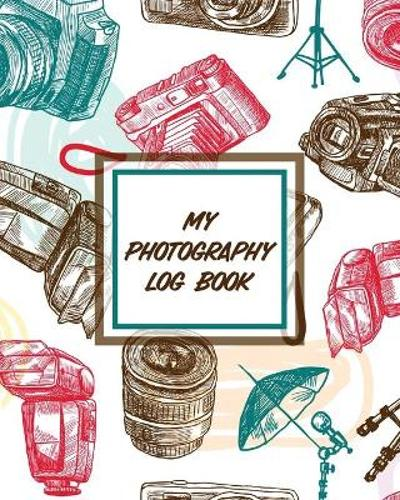 My Photography Log Book - Patricia Larson