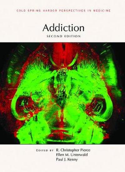 Addiction, Second Edition - Paul J Kenny
