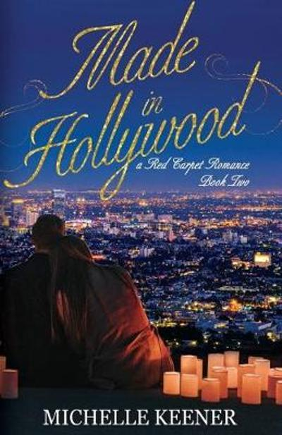 Made in Hollywood - Michelle Keener
