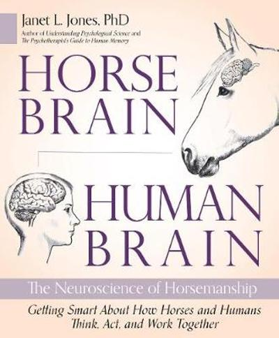 Horse Brain, Human Brain - Janet Jones