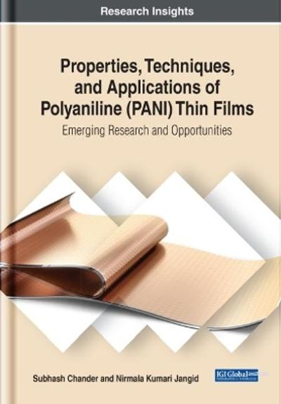 Properties, Techniques, and Applications of Polyaniline (PANI) Thin Films - Subhash Chander