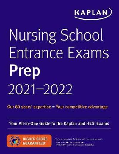Nursing School Entrance Exams Prep 2021-2022 - Kaplan Nursing