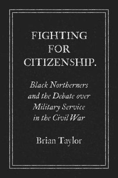 Fighting for Citizenship - Brian Taylor