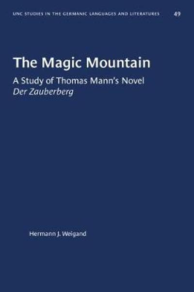 The Magic Mountain - Hermann J. Weigand