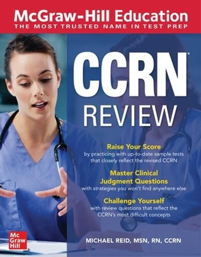 McGraw-Hill Education CCRN Review - Michael Reid