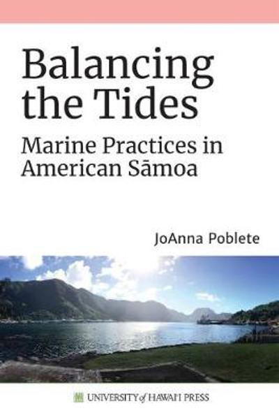 Balancing the Tides - JoAnna Poblete