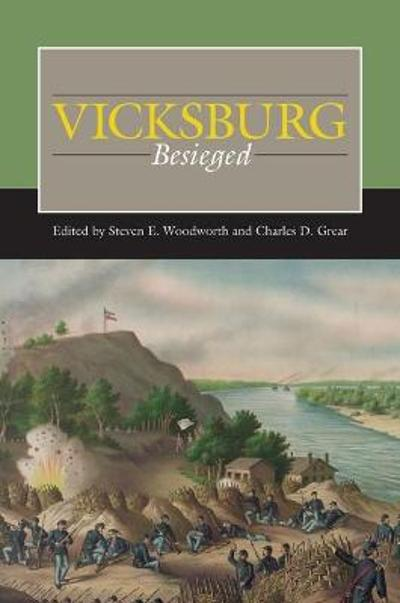 Vicksburg Besieged - Steven E. Woodworth