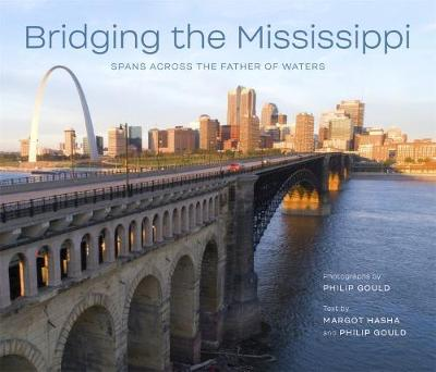 Bridging the Mississippi - Philip Gould