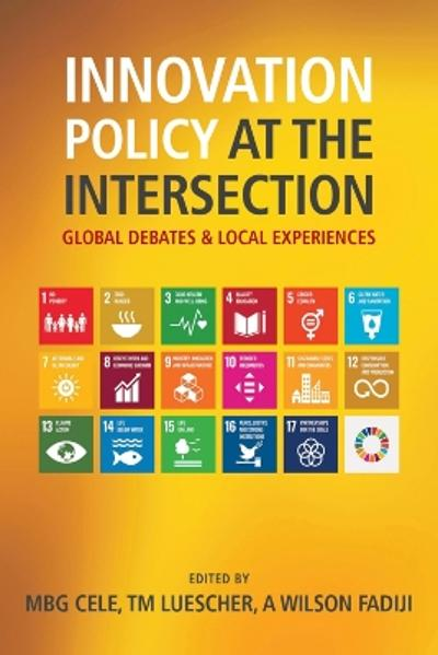 Innovation Policy at the Intersection - Mlungisi B.G. Cele
