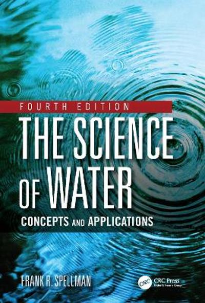 The Science of Water - Frank R. Spellman