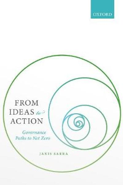 From Ideas to Action - Janis Sarra