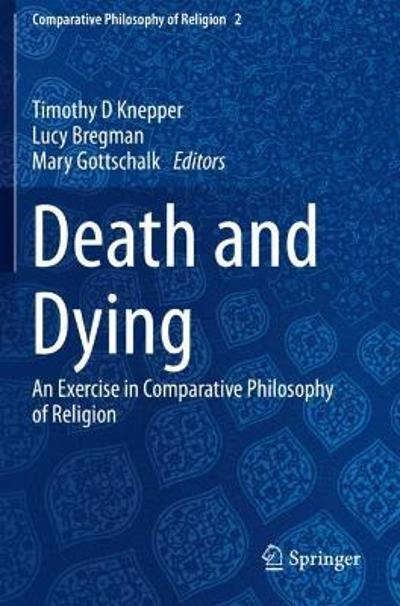 Death and Dying - Timothy D Knepper