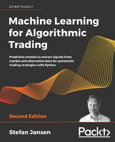 Machine Learning for Algorithmic Trading - Stefan Jansen