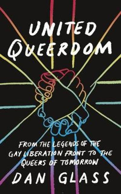 United Queerdom - Dan Glass